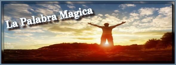 la palabra magica